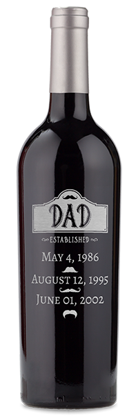 "Etched ""dad established with dates"" red wine bottle"