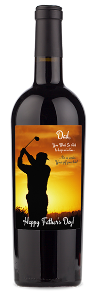 Labeled Red wine bottle with Father's Day quote